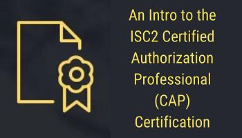 ISC2 Certification, CAP Certification, CAP Practice Tests, ISC2 CAP Practice Tests, CAP benefits, ISC2 CAP Exam
