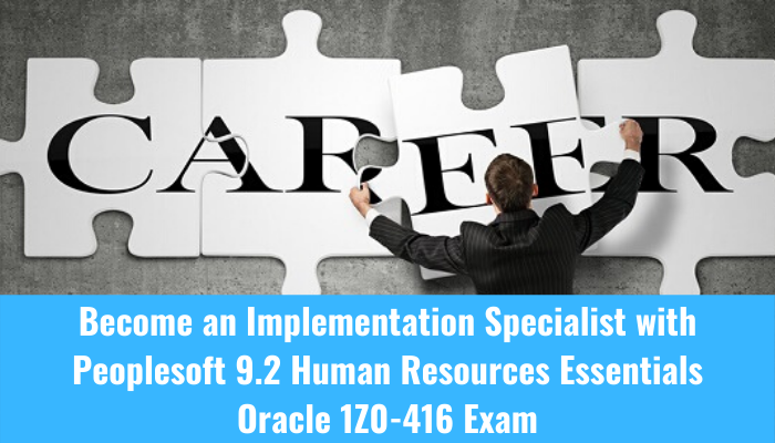1z0-416, peoplesoft 9.2 human resources essential career