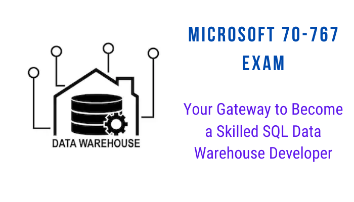 Microsoft Certification 70-767 Implementing a Data Warehouse using SQL, 70-767 Online Test, 70-767 Questions, Microsoft 70-767 syllabus, Microsoft 70-768 Certification, Microsoft Certification, Microsoft Implementing a Data Warehouse using SQL