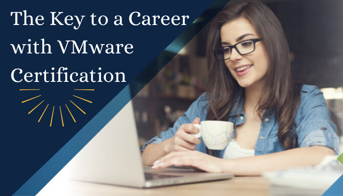 VMware certification, Mware Certified Professionals (VCPs), VMware Specialized Design Experts (VCDXs), VMware certifications, VMware, VCP certification, VCAP certification, vSphere, vSphere certification, VCAP-DTM exam, VMware career