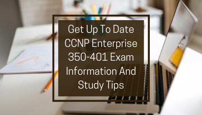 Cisco Certification, 350-401 CCNP Enterprise, 350-401 Online Test, 350-401 Questions, 350-401 Quiz, 350-401, CCNP Enterprise Certification Mock Test, Cisco CCNP Enterprise Certification, CCNP Enterprise Mock Exam, CCNP Enterprise Practice Test, Cisco CCNP Enterprise Primer, CCNP Enterprise Question Bank, CCNP Enterprise Simulator, CCNP Enterprise Study Guide, CCNP Enterprise, Cisco 350-401 Question Bank, ENCOR Exam Questions, Implementing and Operating Cisco Enterprise Network Core Technologies, Cisco ENCOR Questions, Cisco ENCOR Practice Test
