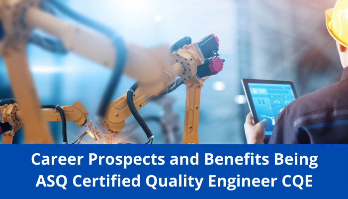 ASQ CQE, ASQ CQE career, ASQ CQE benefits, ASQ CQE sample questions, ASQ CQE practice test, ASQ CQE syllabus, ASQ quality engineer, ASQ quality engineer job roles, ASQ CQE exam