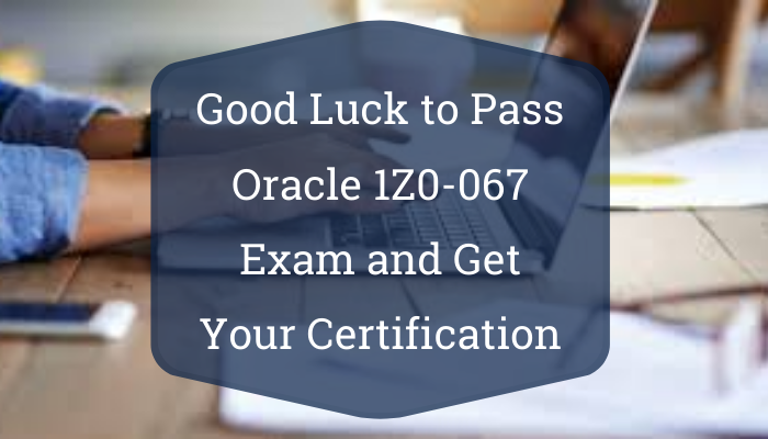 1Z0-067, Upgrade Oracle9i/10g/11g OCA to Oracle Database 12c OCP, 1Z0-067 Study Guide, 1Z0-067 Practice Test, 1Z0-067 Sample Questions, 1Z0-067 Simulator, 1Z0-067 Certification, Oracle Database, Oracle Database 12.1 Mock Test, Oracle 1Z0-067 Questions and Answers, Oracle Database 12c Administrator Certified Professional(upgrade) (OCP), Oracle Upgrade Database Certification Questions, Oracle Upgrade Database Online Exam, Upgrade Database Exam Questions, Upgrade Database, 1Z0-067 Study Guide PDF, 1Z0-067 Online Practice Test