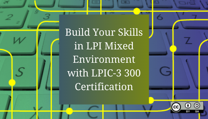 LPI Certification, LPIC-3 Mixed Environment, 300-100 LPIC-3, 300-100 Online Test, 300-100 Questions, 300-100 Quiz, 300-100, LPI LPIC-3 Certification, LPIC-3 Practice Test, LPIC-3 Study Guide, LPI 300-100 Question Bank, LPIC-3 Certification Mock Test, LPIC-3 300 Simulator, LPIC-3 300 Mock Exam, LPI LPIC-3 300 Questions, LPIC-3 300, LPI LPIC-3 300 Practice Test