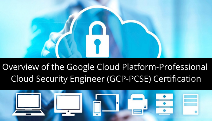 Google cloud certification, GCP-PCSE professional cloud security engineer, GCP-PCSE exam, GCP-PCSE study guide, GCP-PCSE practice test, GCP-PCSE sample questions, GCP-PCSE job roles