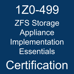 Oracle ZFS Storage Appliance, 1Z0-499, 1Z0-499 Study Guide, 1Z0-499 Practice Test, 1Z0-499 Sample Questions, 1Z0-499 Simulator, Oracle ZFS Storage Appliance 2017 Implementation Essentials, 1Z0-499 Certification, Oracle 1Z0-499 Questions and Answers, Oracle ZFS Storage Appliance 2017 Certified Implementation Specialist (OCS), Oracle ZFS Storage Appliance Implementation Essentials Certification Questions, Oracle ZFS Storage Appliance Implementation Essentials Online Exam, ZFS Storage Appliance Implementation Essentials Exam Questions, ZFS Storage Appliance Implementation Essentials, 1Z0-499 Study Guide PDF, 1Z0-499 Online Practice Test, ZS5-2 and ZS5-4 Mock Test
