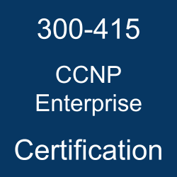 Cisco CCNP Enterprise Certification, CCNP Enterprise Mock Exam, CCNP Enterprise Question Bank, CCNP Enterprise, CCNP Enterprise Sample Questions, 300-415 Questions, 300-415 Quiz, 300-415, Cisco 300-415 Question Bank, ENSDWI Exam Questions, Cisco ENSDWI Questions, Implementing Cisco SD-WAN Solutions, Cisco ENSDWI Certification, Cisco 300-415 Practice Test Free, ENSDWI Certification Questions and Answers, ENSDWI Certification Sample Questions