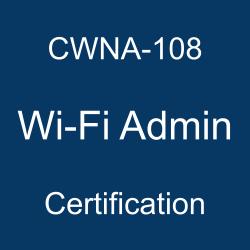 CWNP Wi-Fi Admin Certification, Wi-Fi Admin Mock Exam, Wi-Fi Admin Question Bank, Wi-Fi Admin, CWNA Exam Questions, CWNP CWNA Questions, Wireless Network Administrator, CWNP CWNA Certification, Wi-Fi Admin Sample Questions, CWNA Certification Questions and Answers, CWNA Certification Sample Questions, CWNA-108 Questions, CWNA-108 Quiz, CWNA-108, CWNP CWNA-108 Question Bank, CWNP CWNA-108 Practice Test Free