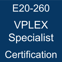 DELL EMC Certification, E20-260 VPLEX Specialist, E20-260 Online Test, E20-260 Questions, E20-260 Quiz, E20-260, VPLEX Specialist Certification Mock Test, DELL EMC VPLEX Specialist Certification, VPLEX Specialist Practice Test, VPLEX Specialist Study Guide, DELL EMC E20-260 Question Bank, Dell EMC Certified Specialist - Implementation Engineer - VPLEX (DECS-IE), DECS-IE, DECS-IE Simulator, Dell EMC DECS-IE Questions, Dell EMC DECS-IE Practice Test, DCS-IE Mock Exam, DCS-IE, Dell EMC DECS-IE Dumps