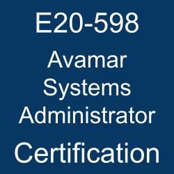 DELL EMC Certification, E20-598 Online Test, E20-598 Questions, E20-598 Quiz, E20-598, DELL EMC E20-598 Question Bank, Dell EMC Certified Specialist - Systems Administrator - Avamar (DECS-SA), DELL EMC DCS-SA Practice Test, DELL EMC DCS-SA Questions, DCS-SA, DCS-SA Mock Exam, DCS-SA Simulator, E20-598 Avamar Systems Administrator, Dell EMC Avamar Systems Administrator Certification, Avamar Systems Administrator Practice Test, Avamar Systems Administrator Study Guide, Avamar Systems Administrator Certification Mock Test