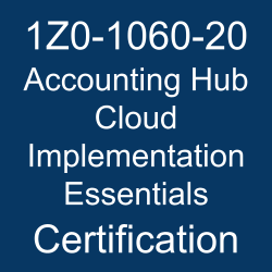 Oracle Financials Cloud, Oracle Accounting Hub Cloud Implementation Essentials Certification Questions, 1z0-1060-20 dumps, Oracle Accounting Hub Cloud Implementation Essentials Online Exam, Accounting Hub Cloud Implementation Essentials Exam Questions, Accounting Hub Cloud Implementation Essentials, Oracle Financials Cloud 20B Mock Test, 1Z0-1060-20, Oracle 1Z0-1060-20 Questions and Answers, oracle accounting hub cloud reviews, Oracle Accounting Hub Cloud 2020 Certified Implementation Specialist (OCS), 1Z0-1060-20 Study Guide, 1Z0-1060-20 Practice Test, 1Z0-1060-20 Sample Questions, 1Z0-1060-20 Simulator, Oracle Accounting Hub Cloud 2020 Implementation Essentials, 1Z0-1060-20 Certification, 1Z0-1060-20 Study Guide PDF, 1Z0-1060-20 Online Practice Test