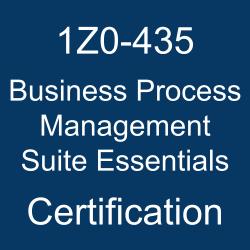 1Z0-435, Oracle Business Process Management Suite 12c Essentials, 1Z0-435 Study Guide, 1Z0-435 Practice Test, 1Z0-435 Sample Questions, 1Z0-435 Simulator, 1Z0-435 Certification, Oracle 1Z0-435 Questions and Answers, Oracle Business Process Management Suite 12c Certified Implementation Specialist (OCS), Oracle SOA and BPM, Oracle Business Process Management Suite Essentials Certification Questions, Oracle Business Process Management Suite Essentials Online Exam, Business Process Management Suite Essentials Exam Questions, Business Process Management Suite Essentials, 1Z0-435 Study Guide PDF, 1Z0-435 Online Practice Test, Oracle Business Process Management Suite 12.1 Mock Test