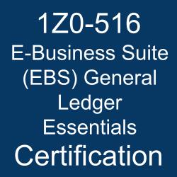 1Z0-516, Oracle E-Business Suite R12.1 General Ledger Essentials, 1Z0-516 Sample Questions, 1Z0-516 Study Guide, 1Z0-516 Practice Test, 1Z0-516 Simulator, 1Z0-516 Certification, Oracle E-Business Suite 12 and 12.1. Mock Test, Oracle 1Z0-516 Questions and Answers, Oracle E-Business Suite 12 Financial Management Certified Implementation Specialist - Oracle General Ledger (OCS), Oracle E-Business Suite Financial Management, Oracle E-Business Suite (EBS) General Ledger Essentials Certification Questions, Oracle E-Business Suite (EBS) General Ledger Essentials Online Exam, E-Business Suite (EBS) General Ledger Essentials Exam Questions, E-Business Suite (EBS) General Ledger Essentials, 1Z0-516 Study Guide PDF, 1Z0-516 Online Practice Test
