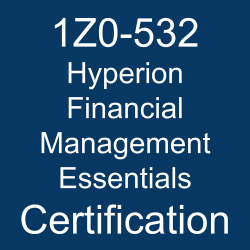 1Z0-532, 1Z0-532 Study Guide, 1Z0-532 Practice Test, 1Z0-532 Sample Questions, 1Z0-532 Simulator, Oracle Hyperion Financial Management 11 Essentials, 1Z0-532 Certification, Oracle 1Z0-532 Questions and Answers, Oracle Hyperion Financial Management 11 Certified Implementation Specialist (OCS), Oracle Hyperion Financial Management, Oracle Hyperion Financial Management Essentials Certification Questions, Oracle Hyperion Financial Management Essentials Online Exam, Hyperion Financial Management Essentials Exam Questions, Hyperion Financial Management Essentials, 1Z0-532 Study Guide PDF, 1Z0-532 Online Practice Test, Hyperion Financial Management 11.1 Mock Test