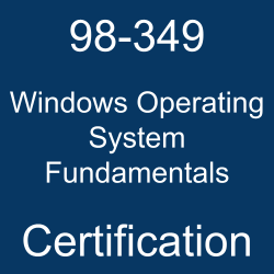 98-349 pdf, 98-349 questions, 98-349 practice test, 98-349 dumps, 98-349 Study Guide, Microsoft Windows Operating System Fundamentals Certification, Microsoft MTA Windows Operating System Fundamentals Questions, Microsoft Windows Operating System Fundamentals, Microsoft Windows 10, Microsoft Certification, Microsoft Technology Associate (MTA) - Windows Operating System Fundamentals, 98-349 Windows Operating System Fundamentals, 98-349 Online Test, 98-349 Questions, 98-349 Quiz, 98-349, Microsoft Windows Operating System Fundamentals Certification, Windows Operating System Fundamentals Practice Test, Windows Operating System Fundamentals Study Guide, Microsoft 98-349 Question Bank, Windows Operating System Fundamentals Certification Mock Test