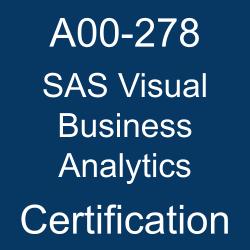 SAS, SAS A00-278, SAS Certification, A00-278, A00-278 Questions, A00-278 Sample Questions, A00-278 Questions and Answers, A00-278 Test, SAS Visual Business Analytics Online Test, SAS Visual Business Analytics Sample Questions, SAS Visual Business Analytics Exam Questions, SAS Visual Business Analytics Simulator, A00-278 Practice Test, SAS Visual Business Analytics, SAS Visual Business Analytics Certification Question Bank, SAS Visual Business Analytics Certification Questions and Answers, SAS Certified Specialist - Visual Business Analytics 7.5/8.3, SAS Visual Analytics 7.5/8.3 Analysis and Design, A00-278 Study Guide, A00-278 Certification
