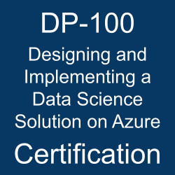 DP-100 pdf, DP-100 questions, DP-100 practice test, DP-100 dumps, DP-100 Study Guide, Microsoft Designing and Implementing a Data Science Solution on Azure Certification, Microsoft Designing and Implementing a Data Science Solution on Azure Questions, Microsoft Designing and Implementing a Data Science Solution on Microsoft Azure, Microsoft Microsoft Azure, Microsoft Certification, Microsoft Certified - Azure Data Scientist Associate, DP-100 Designing and Implementing a Data Science Solution on Azure, DP-100 Online Test, DP-100 Questions, DP-100 Quiz, DP-100, Microsoft Designing and Implementing a Data Science Solution on Azure Certification, Designing and Implementing a Data Science Solution on Azure Practice Test, Designing and Implementing a Data Science Solution on Azure Study Guide, Microsoft DP-100 Question Bank, Designing and Implementing a Data Science Solution on Azure Certification Mock Test, Designing and Implementing a Data Science Solution on Azure Simulator, Designing and Implementing a Data Science Solution on Azure Mock Exam, Microsoft Designing and Implementing a Data Science Solution on Azure Questions, Designing and Implementing a Data Science Solution on Azure, Microsoft Designing and Implementing a Data Science Solution on Azure Practice Test
