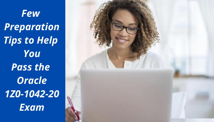 Oracle Cloud Platform Application Integration 2020 Certified Specialist (OCS),1Z0-1042-20 exam, 1Z0-1042-20 syllabus, 1Z0-1042-20 practice test, 1Z0-1042-20 sample questions, 1Z0-1042-20 study guide, 1Z0-1042-20 practice test