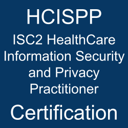 HCISPP pdf, HCISPP questions, HCISPP practice test, HCISPP dumps, HCISPP Study Guide, ISC2 HCISPP Certification, ISC2 HCISPP Questions, ISC2 HealthCare Information Security and Privacy Practitioner, ISC2 HCISPP, ISC2 Certification, ISC2 Certified HealthCare Information Security and Privacy Practitioner (HCISPP), HCISPP, HCISPP Online Test, HCISPP Questions, HCISPP Quiz, ISC2 HCISPP Certification, HCISPP Practice Test, HCISPP Study Guide, ISC2 HCISPP Question Bank, HCISPP Certification Mock Test, HCISPP Simulator, HCISPP Mock Exam, ISC2 HCISPP Questions, ISC2 HCISPP Practice Test