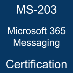 MS-203 pdf, MS-203 questions, MS-203 practice test, MS-203 dumps, MS-203 Study Guide, Microsoft 365 Messaging Certification, Microsoft 365 Messaging Questions, Microsoft 365 Messaging, Microsoft 365, Microsoft Certification, Microsoft 365 Certified - Messaging Administrator Associate, MS-203 Microsoft 365 Messaging, MS-203 Online Test, MS-203 Questions, MS-203 Quiz, MS-203, Microsoft 365 Messaging Certification, Microsoft 365 Messaging Practice Test, Microsoft 365 Messaging Study Guide, Microsoft MS-203 Question Bank, Microsoft 365 Messaging Certification Mock Test, Microsoft 365 Messaging Simulator, Microsoft 365 Messaging Mock Exam, Microsoft 365 Messaging Questions, Microsoft 365 Messaging