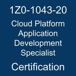 1Z0-1043-20, Oracle 1Z0-1043-20 Questions and Answers, Oracle Cloud Platform Application Development 2020 Specialist (OCS), Oracle Application Development, 1Z0-1043-20 Study Guide, 1Z0-1043-20 Practice Test, Oracle Cloud Platform Application Development Specialist Certification Questions, 1Z0-1043-20 Sample Questions, 1Z0-1043-20 Simulator, Oracle Cloud Platform Application Development Specialist Online Exam, Oracle Cloud Platform Application Development 2020 Specialist, 1Z0-1043-20 Certification, Cloud Platform Application Development Specialist Exam Questions, Cloud Platform Application Development Specialist, 1Z0-1043-20 Study Guide PDF, 1Z0-1043-20 Online Practice Test, Oracle Cloud Application Development 2020 Mock Test, oracle cloud platform application development 2020 specialist