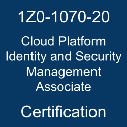 1Z0-1070-20, Oracle Security, Oracle Cloud Platform Identity and Security Management Associate Certification Questions, Oracle Cloud Platform Identity and Security Management Associate Online Exam, Cloud Platform Identity and Security Management Associate Exam Questions, Cloud Platform Identity and Security Management Associate, Security Mock Test, Oracle 1Z0-1070-20 Questions and Answers, Oracle Cloud Platform Identity and Security Management 2020 Certified Specialist (OCS), 1Z0-1070-20 Study Guide, 1Z0-1070-20 Practice Test, 1Z0-1070-20 Sample Questions, 1Z0-1070-20 Simulator, Oracle Cloud Platform Identity and Security Management 2020 Specialist, 1Z0-1070-20 Certification, 1Z0-1070-20 Study Guide PDF, 1Z0-1070-20 Online Practice Test