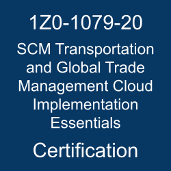 1Z0-1079-20, Oracle 1Z0-1079-20 Questions and Answers, Oracle SCM Transportation and Global Trade Management Cloud 2020 Implementation Specialist (OCS), Oracle Material Management & Logistics Cloud, 1Z0-1079-20 Study Guide, 1Z0-1079-20 Practice Test, Oracle SCM Transportation and Global Trade Management Cloud Implementation Essentials Certification Questions, 1z0-1079-20 dumps, 1Z0-1079-20 Sample Questions, 1Z0-1079-20 Simulator, Oracle SCM Transportation and Global Trade Management Cloud Implementation Essentials Online Exam, Oracle SCM Transportation and Global Trade Management Cloud 2020 Implementation Essentials, 1Z0-1079-20 Certification, SCM Transportation and Global Trade Management Cloud Implementation Essentials Exam Questions, SCM Transportation and Global Trade Management Cloud Implementation Essentials, 1Z0-1079-20 Study Guide PDF, 1Z0-1079-20 Online Practice Test, Oracle Transportation Management 20B Mock Test