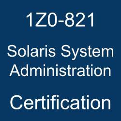 1Z0-821, 1Z0-821 Sample Questions, 1Z0-821 Study Guide, 1Z0-821 Practice Test, 1Z0-821 Simulator, 1Z0-821 Certification, Oracle Solaris 11.2 Mock Test, Oracle 1Z0-821 Questions and Answers, Oracle Solaris 11 Administration, Oracle Solaris System Administration Certification Questions, Oracle Solaris System Administration Online Exam, Solaris System Administration Exam Questions, Solaris System Administration, 1Z0-821 Study Guide PDF, 1Z0-821 Online Practice Test
