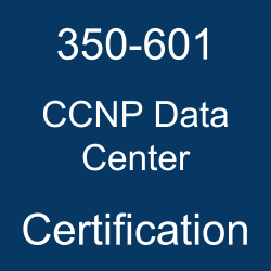 Cisco Certification, CCNP Data Center Certification Mock Test, Cisco CCNP Data Center Certification, CCNP Data Center Mock Exam, CCNP Data Center Practice Test, Cisco CCNP Data Center Primer, CCNP Data Center Question Bank, CCNP Data Center Simulator, CCNP Data Center Study Guide, CCNP Data Center, 350-601 CCNP Data Center, 350-601 Online Test, 350-601 Questions, 350-601 Quiz, 350-601, Cisco 350-601 Question Bank, DCCOR Exam Questions, Cisco DCCOR Questions, Implementing and Operating Cisco Data Center Core Technologies, Cisco DCCOR Practice Test