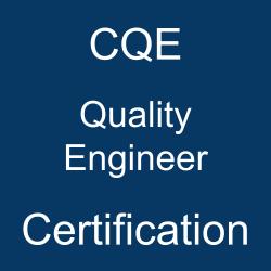 ASQ, ASQ CQE, CQE, Quality Engineer, ASQ Quality Engineer Exam Questions, ASQ Quality Engineer Questions, ASQ CQE Quiz, ASQ CQE Exam, CQE Questions, CQE Sample Exam, Certified Quality Engineer, CQE certification, ASQ Quality Engineer Question Bank, ASQ Quality Engineer Study Guide, CQE Practice Test, CQE Study Guide Material, Quality Engineer Certification, Quality Control, ASQ Quality Engineer Test Questions, CQE Question Bank, CQE Body of Knowledge (BOK)