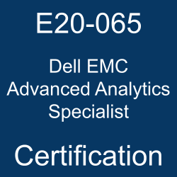 Dell EMC, E20-065, E20-065 Questions, E20-065 Sample Questions, E20-065 Questions and Answers, E20-065 Test, E20-065 Practice Test, EMC Advanced Analytics Specialist, E20-065 Study Guide, E20-065 Certification, Dell EMC Certification, Dell EMC Advanced Analytics Specialist Online Test, Dell EMC Advanced Analytics Specialist Sample Questions, Dell EMC Advanced Analytics Specialist Exam Questions, Dell EMC Advanced Analytics Specialist Simulator, Dell EMC Advanced Analytics Specialist, Dell EMC Advanced Analytics Specialist Certification Question Bank, Dell EMC Advanced Analytics Specialist Certification Questions and Answers, Dell EMC Advanced Analytics Specialist for Data Scientists, Dell EMC Certified Specialist - Data Scientist - Advanced Analytics (DECS-DS), EMC Data Scientist (DCS-DS)