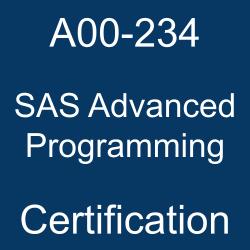 SAS, SAS A00-234, SAS Certification, SAS Advanced Programming Online Test, SAS Advanced Programming Sample Questions, SAS Advanced Programming Exam Questions, SAS Advanced Programming Simulator, SAS Advanced Programming, SAS Advanced Programming Certification Question Bank, SAS Advanced Programming Certification Questions and Answers, A00-234, A00-234 Questions, A00-234 Sample Questions, A00-234 Questions and Answers, A00-234 Test, A00-234 Practice Test, SAS Certified Professional - Advanced Programming Using SAS 9.4 Delta, SAS Advanced Programming Professional Delta, A00-234 Study Guide, A00-234 Certification