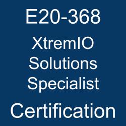 E20-368 pdf, E20-368 questions, E20-368 practice test, E20-368 dumps, E20-368 Study Guide, Dell EMC XtremIO Solutions Specialist Certification, Dell EMC DECS-IE Questions, Dell EMC Dell EMC XtremIO Solutions Specialist for Implementation Engineer, Dell EMC XtremIO Solutions, DELL EMC Certification, Dell EMC Certified Specialist - Implementation Engineer - XtremIO Solutions (DECS-IE), E20-368 XtremIO Solutions Specialist, E20-368 Online Test, E20-368 Questions, E20-368 Quiz, E20-368, XtremIO Solutions Specialist Practice Test, XtremIO Solutions Specialist Study Guide, Dell EMC E20-368 Question Bank, DCS-IE, Dell EMC DCS-IE Certification, DCS-IE Certification Mock Test