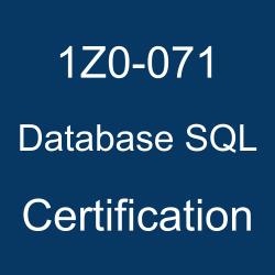 1Z0-071, 1Z0-071 Study Guide, 1Z0-071 Practice Test, 1Z0-071 Sample Questions, 1Z0-071 Simulator, Oracle Database SQL, 1Z0-071 Certification, Oracle 1Z0-071 Questions and Answers, Oracle Database SQL Certified Associate (OCA), Oracle Database SQL Certification Questions, Oracle Database SQL Online Exam, Database SQL Exam Questions, Database SQL, 1Z0-071 Study Guide PDF, 1Z0-071 Online Practice Test, Oracle SQL and PL/SQL, SQL and PL/SQL 11.2 and up to 19c Mock Test
