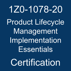 1Z0-1078-20, Oracle 1Z0-1078-20 Questions and Answers, Oracle Product Lifecycle Management 2020 Certified Implementation Specialist (OCS), Oracle Product Lifecycle Management Cloud, 1Z0-1078-20 Study Guide, 1Z0-1078-20 Practice Test, Oracle Product Lifecycle Management Implementation Essentials Certification Questions, 1Z0-1078-20 Sample Questions, 1Z0-1078-20 Simulator, Oracle Product Lifecycle Management Implementation Essentials Online Exam, Oracle Product Lifecycle Management 2020 Implementation Essentials, 1Z0-1078-20 Certification, Product Lifecycle Management Implementation Essentials Exam Questions, Product Lifecycle Management Implementation Essentials, 1Z0-1078-20 Study Guide PDF, 1Z0-1078-20 Online Practice Test, Product Lifecycle Management Cloud 20D Mock Test
