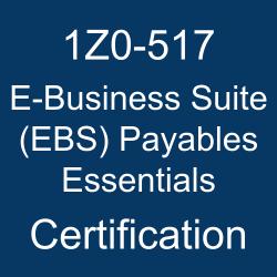 1Z0-517, Oracle E-Business Suite R12.1 Payables Essentials, 1Z0-517 Sample Questions, 1Z0-517 Study Guide, 1Z0-517 Practice Test, 1Z0-517 Simulator, 1Z0-517 Certification, Oracle E-Business Suite Financial Management, Oracle 1Z0-517 Questions and Answers, Oracle E-Business Suite 12 Financial Management Certified Implementation Specialist - Oracle Payables (OCS), Oracle E-Business Suite (EBS) Payables Essentials Certification Questions, Oracle E-Business Suite (EBS) Payables Essentials Online Exam, E-Business Suite (EBS) Payables Essentials Exam Questions, E-Business Suite (EBS) Payables Essentials, 1Z0-517 Study Guide PDF, 1Z0-517 Online Practice Test, Oracle E-Business Suite 12 and 12.1 Mock Test