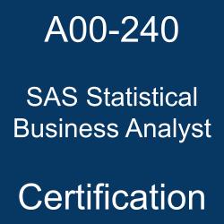 SAS, SAS A00-240, SAS Certification, A00-240, A00-240 Sample Questions, A00-240 Questions, A00-240 Questions and Answers, A00-240 Test, SAS Statistical Business Analyst Online Test, SAS Statistical Business Analyst Sample Questions, SAS Statistical Business Analyst Exam Questions, SAS Statistical Business Analyst Simulator, A00-240 Practice Test, SAS Statistical Business Analyst, SAS Statistical Business Analyst Certification Question Bank, SAS Statistical Business Analyst Certification Questions and Answers, SAS Certified Statistical Business Analyst Using SAS 9 - Regression and Modeling, SAS Certified Statistical Business Analyst - Regression and Modeling, A00-240 Study Guide, A00-240 Certification, SAS Business Analyst Certification