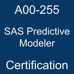 SAS, SAS A00-255, SAS Certification, A00-255, A00-255 Questions, A00-255 Sample Questions, A00-255 Questions and Answers, A00-255 Test, SAS Predictive Modeler Online Test, SAS Predictive Modeler Sample Questions, SAS Predictive Modeler Exam Questions, SAS Predictive Modeler Simulator, A00-255 Practice Test, SAS Predictive Modeler, SAS Predictive Modeler Certification Question Bank, SAS Predictive Modeler Certification Questions and Answers, SAS Predictive Modeling Using SAS Enterprise Miner 14, SAS Certified Predictive Modeler Using SAS Enterprise Miner 14, A00-255 Study Guide, A00-255 Certification