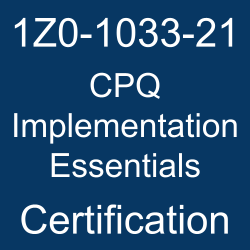 Oracle CPQ Cloud, Oracle CPQ Implementation Essentials Certification Questions, Oracle CPQ Implementation Essentials Online Exam, CPQ Implementation Essentials Exam Questions, CPQ Implementation Essentials, 1Z0-1033-21, Oracle 1Z0-1033-21 Questions and Answers, Oracle CPQ 2021 Certified Implementation Specialist (OCS), 1Z0-1033-21 Study Guide, 1Z0-1033-21 Practice Test, 1Z0-1033-21 Sample Questions, 1Z0-1033-21 Simulator, Oracle CPQ 2021 Implementation Essentials, 1Z0-1033-21 Certification, 1Z0-1033-21 Study Guide PDF, 1Z0-1033-21 Online Practice Test, Oracle CPQ Cloud Service 21A/B Mock Test