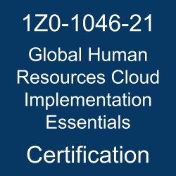 Oracle Global Human Resources Cloud, Oracle Global Human Resources Cloud Implementation Essentials Certification Questions, Oracle Global Human Resources Cloud Implementation Essentials Online Exam, Global Human Resources Cloud Implementation Essentials Exam Questions, Global Human Resources Cloud Implementation Essentials, 1Z0-1046-21, Oracle 1Z0-1046-21 Questions and Answers, Oracle Global Human Resources Cloud 2021 Certified Implementation Specialist (OCS), 1Z0-1046-21 Study Guide, 1Z0-1046-21 Practice Test, 1Z0-1046-21 Sample Questions, 1Z0-1046-21 Simulator, Oracle Global Human Resources Cloud 2021 Implementation Essentials, 1Z0-1046-21 Certification, 1Z0-1046-21 Study Guide PDF, 1Z0-1046-21 Online Practice Test, Oracle Global Human Resources Cloud 21B Mock Test