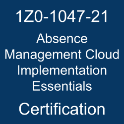 Oracle Absence Management Cloud Implementation Essentials Certification Questions, Oracle Absence Management Cloud Implementation Essentials Online Exam, Absence Management Cloud Implementation Essentials Exam Questions, Absence Management Cloud Implementation Essentials, Oracle Workforce Management Cloud, 1Z0-1047-21, Oracle 1Z0-1047-21 Questions and Answers, Oracle Absence Management Cloud 2021 Certified Implementation Specialist (OCS), 1Z0-1047-21 Study Guide, 1Z0-1047-21 Practice Test, 1Z0-1047-21 Sample Questions, 1Z0-1047-21 Simulator, Oracle Absence Management Cloud 2021 Implementation Essentials, 1Z0-1047-21 Certification, 1Z0-1047-21 Study Guide PDF, 1Z0-1047-21 Online Practice Test, Oracle Absence Management Cloud 21B Mock Test