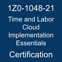 Oracle Time and Labor Cloud Implementation Essentials Certification Questions, Oracle Time and Labor Cloud Implementation Essentials Online Exam, Time and Labor Cloud Implementation Essentials Exam Questions, Time and Labor Cloud Implementation Essentials, Oracle Workforce Management Cloud, 1Z0-1048-21, Oracle 1Z0-1048-21 Questions and Answers, Oracle Time and Labor Cloud 2021 Certified Implementation Specialist (OCS), 1Z0-1048-21 Study Guide, 1Z0-1048-21 Practice Test, 1Z0-1048-21 Sample Questions, 1Z0-1048-21 Simulator, Oracle Time and Labor Cloud 2021 Implementation Essentials, 1Z0-1048-21 Certification, 1Z0-1048-21 Study Guide PDF, 1Z0-1048-21 Online Practice Test, Oracle Time and Labor Cloud 21B Mock Test