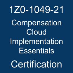 Oracle Workforce Rewards Cloud, 1Z0-1049-21, Oracle 1Z0-1049-21 Questions and Answers, Oracle Compensation Cloud 2021 Certified Implementation Specialist (OCS), 1Z0-1049-21 Study Guide, 1Z0-1049-21 Practice Test, Oracle Compensation Cloud Implementation Essentials Certification Questions, 1Z0-1049-21 Sample Questions, 1Z0-1049-21 Simulator, Oracle Compensation Cloud Implementation Essentials Online Exam, Oracle Compensation Cloud 2021 Implementation Essentials, 1Z0-1049-21 Certification, Compensation Cloud Implementation Essentials Exam Questions, Compensation Cloud Implementation Essentials, 1Z0-1049-21 Study Guide PDF, 1Z0-1049-21 Online Practice Test, Oracle Compensation Cloud 21B Mock Test