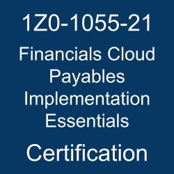 Oracle Financials Cloud, Oracle Financials Cloud Payables Implementation Essentials Certification Questions, Oracle Financials Cloud Payables Implementation Essentials Online Exam, Financials Cloud Payables Implementation Essentials Exam Questions, Financials Cloud Payables Implementation Essentials, 1Z0-1055-21, Oracle 1Z0-1055-21 Questions and Answers, Oracle Financials Cloud Payables 2021 Certified Implementation Specialist (OCS), 1Z0-1055-21 Study Guide, 1Z0-1055-21 Practice Test, 1Z0-1055-21 Sample Questions, 1Z0-1055-21 Simulator, 1Z0-1055-21 Certification, 1Z0-1055-21 Study Guide PDF, 1Z0-1055-21 Online Practice Test, Oracle Financials Cloud 21B Mock Test, Oracle Financials Cloud Payables 2021 Implementation Essentials