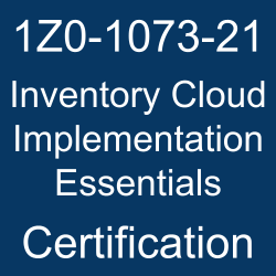 Oracle Inventory Management Cloud, Oracle Inventory Cloud Implementation Essentials Certification Questions, Oracle Inventory Cloud Implementation Essentials Online Exam, Inventory Cloud Implementation Essentials Exam Questions, Inventory Cloud Implementation Essentials, 1Z0-1073-21, Oracle 1Z0-1073-21 Questions and Answers, Oracle Inventory Cloud 2021 Certified Implementation Specialist (OCS), 1Z0-1073-21 Study Guide, 1Z0-1073-21 Practice Test, 1Z0-1073-21 Sample Questions, 1Z0-1073-21 Simulator, Oracle Inventory Cloud 2021 Implementation Essentials, 1Z0-1073-21 Certification, 1Z0-1073-21 Study Guide PDF, 1Z0-1073-21 Online Practice Test, Oracle Inventory and Cost Management Cloud 21B Mock Test