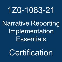 1Z0-1083-21, Oracle EPM Narrative Reporting, Oracle Narrative Reporting Implementation Essentials Certification Questions, Oracle Narrative Reporting Implementation Essentials Online Exam, Narrative Reporting Implementation Essentials Exam Questions, Narrative Reporting Implementation Essentials, Oracle 1Z0-1083-21 Questions and Answers, Oracle Narrative Reporting 2021 Certified Implementation Specialist (OCS), 1Z0-1083-21 Study Guide, 1Z0-1083-21 Practice Test, 1Z0-1083-21 Sample Questions, 1Z0-1083-21 Simulator, Oracle Narrative Reporting 2021 Implementation Essentials, 1Z0-1083-21 Certification, 1Z0-1083-21 Study Guide PDF, 1Z0-1083-21 Online Practice Test, Oracle Narrative Reporting 21.04 Mock Test