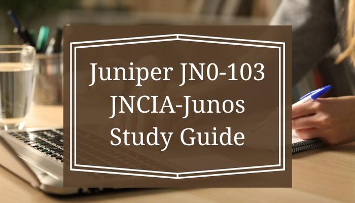 Juniper Certification, JNCIA-Junos Exam Questions, Juniper JNCIA-Junos Questions, Juniper JNCIA-Junos Practice Test, JNCIA Certification Mock Test, Juniper JNCIA Certification, JNCIA Mock Exam, JNCIA Practice Test, Juniper JNCIA Primer, JNCIA Question Bank, JNCIA Simulator, JNCIA Study Guide, JNCIA, Junos Associate, JN0-103 JNCIA, JN0-103 Online Test, JN0-103 Questions, JN0-103 Quiz, JN0-103, Juniper JN0-103 Question Bank