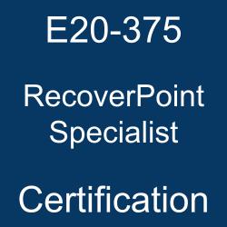 E20-375 pdf, E20-375 questions, E20-375 practice test, E20-375 dumps, E20-375 Study Guide, Dell EMC RecoverPoint Specialist Certification, Dell EMC DECS-IE Questions, Dell EMC RecoverPoint Specialist for Implementation Engineers, Dell EMC RecoverPoint, DELL EMC Certification, E20-375 Questions, E20-375 Quiz, E20-375, Dell EMC RecoverPoint Specialist Certification, Dell EMC E20-375 Question Bank, Dell EMC Certified Specialist - Implementation Engineer - RecoverPoint (DECS-IE), E20-375 RecoverPoint Specialist, E20-375 Online Test, RecoverPoint Specialist Study Guide, DCS-IE, DCS-IE Certification Mock Test, DCS-IE Practice Test
