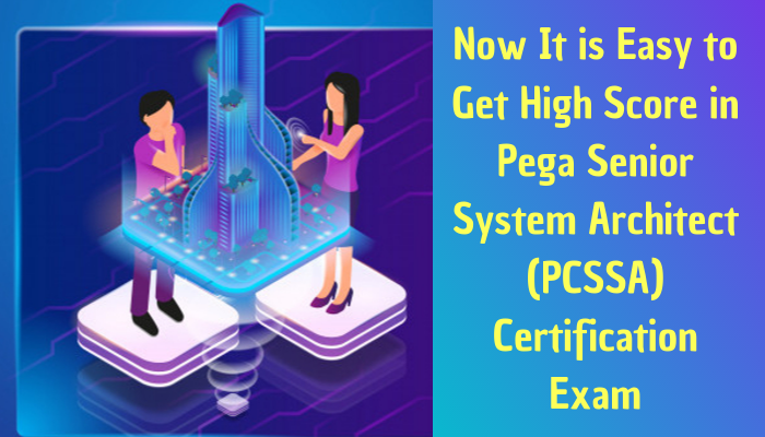 PCSSA, Pega Senior System Architect Exam Questions, Pega Senior System Architect Question Bank, Pega Senior System Architect Questions, Pega Senior System Architect Test Questions, Pega Senior System Architect Study Guide PCSSA Certification, PCSSA Questions PCSSA Practice Test, PCSSA Study Guide Material, PCSSA Sample Exam, Senior System Architect, Senior System Architect Certification, Pega Certified Senior System Architect, Senior System Architect Mock Test