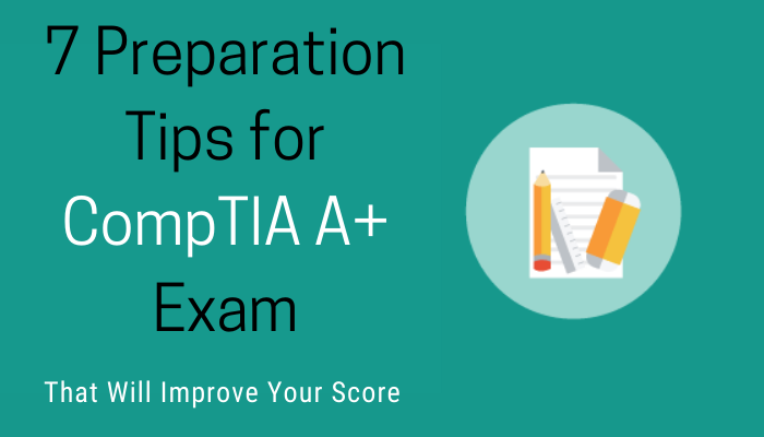 7 Fabulous Tips For Comptia A Certification Exam